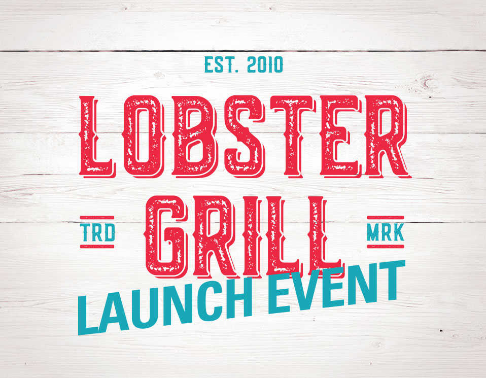 Lobster Grill Launch Event